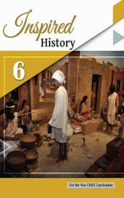 Inspired-History---Class-6-by-Panel-of-Expert-Authors-Paperback